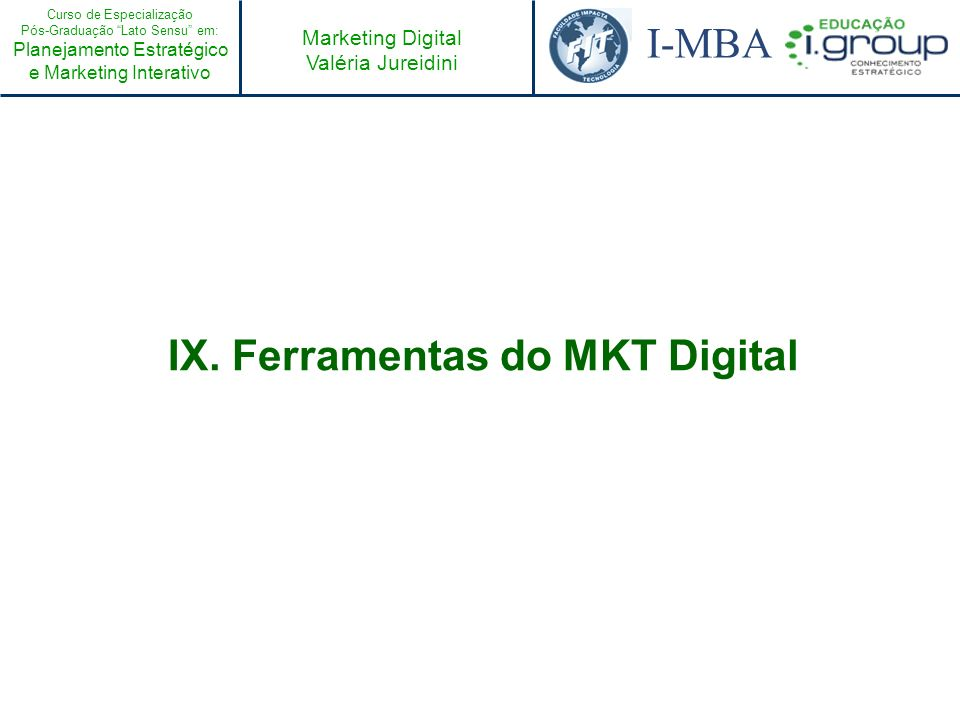 IX. Ferramentas do MKT Digital