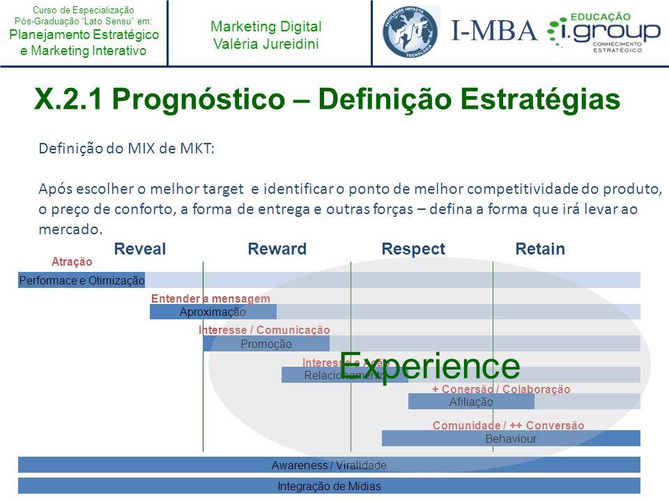 Experience X.2.1 Prognóstico – Definição Estratégias