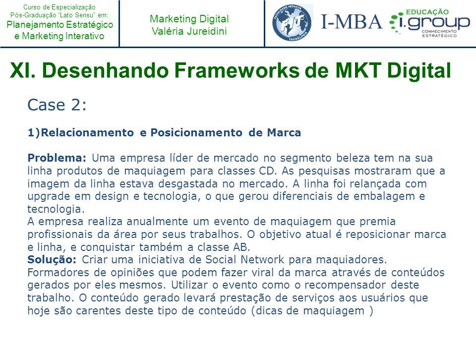 XI. Desenhando Frameworks de MKT Digital