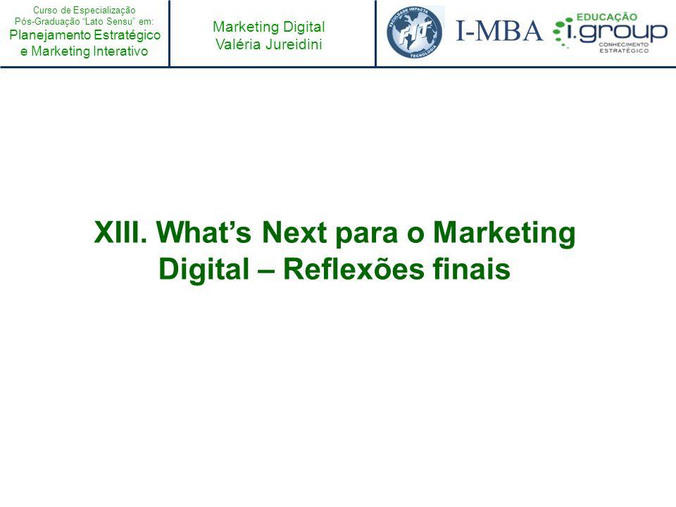 XIII. What's Next para o Marketing Digital – Reflexões finais