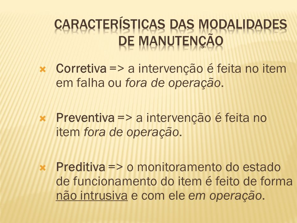 Características das Modalidades de Manutenção