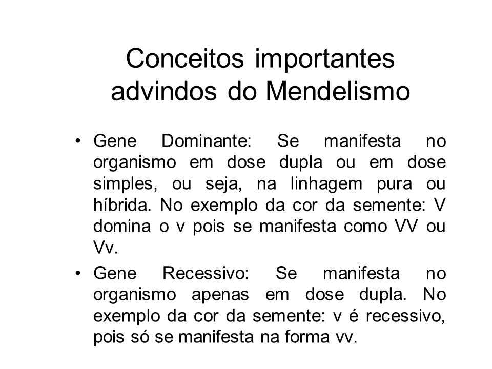 Conceitos importantes advindos do Mendelismo