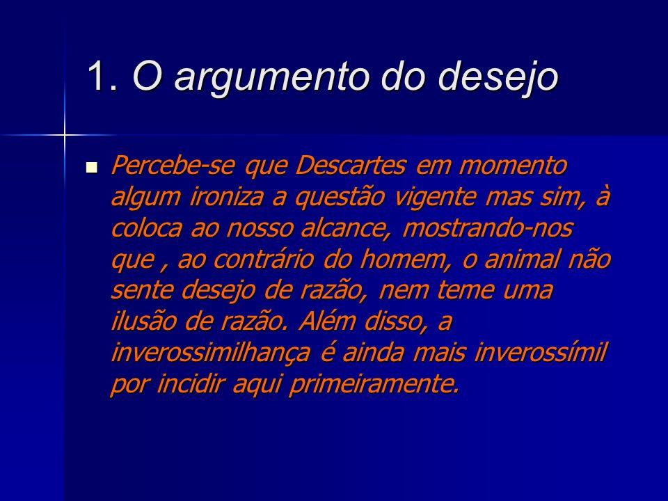 1. O argumento do desejo