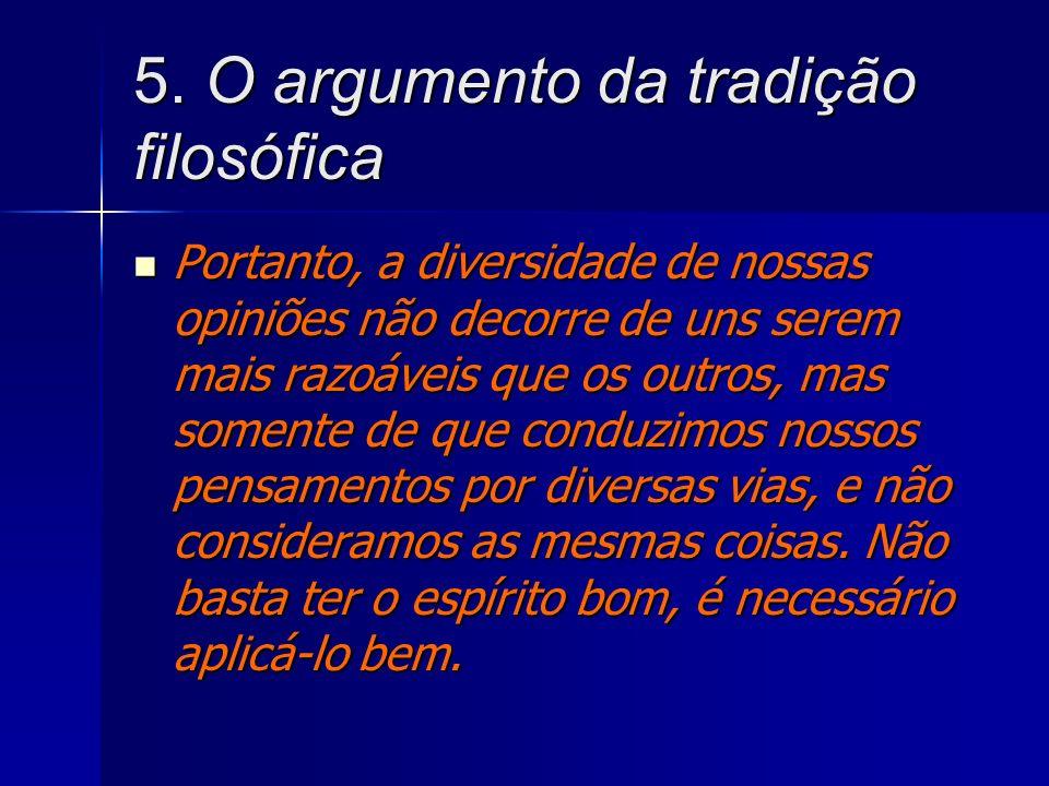 5. O argumento da tradição filosófica