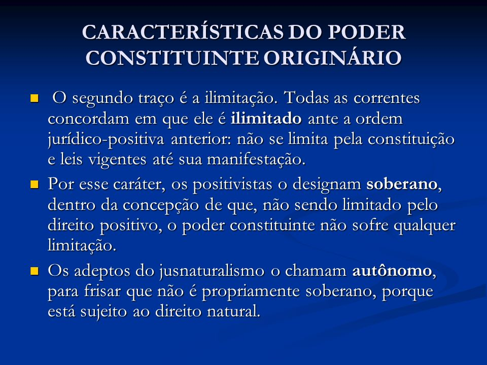 CARACTERÍSTICAS DO PODER CONSTITUINTE ORIGINÁRIO