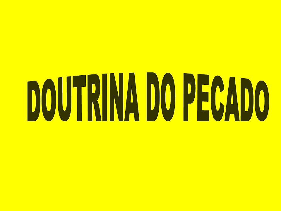 DOUTRINA DO PECADO