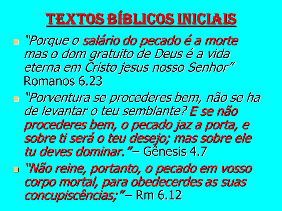 TEXTOS BÍBLICOS INICIAIS