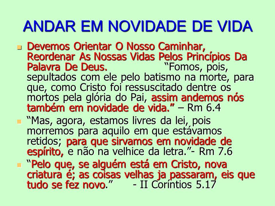 ANDAR EM NOVIDADE DE VIDA
