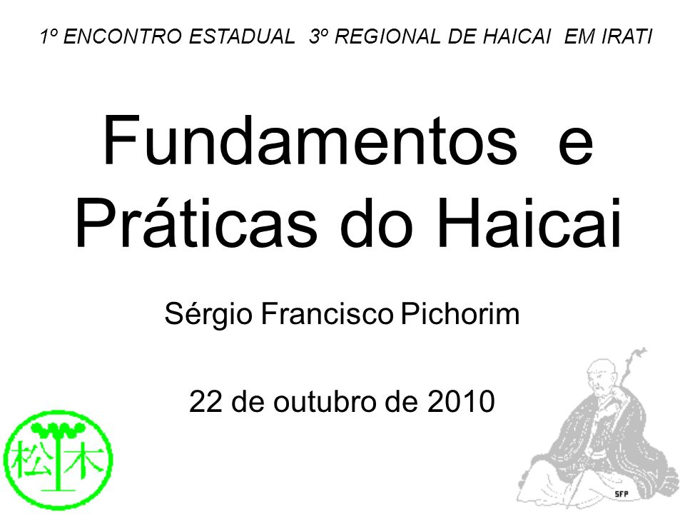 Fundamentos e Práticas do Haicai