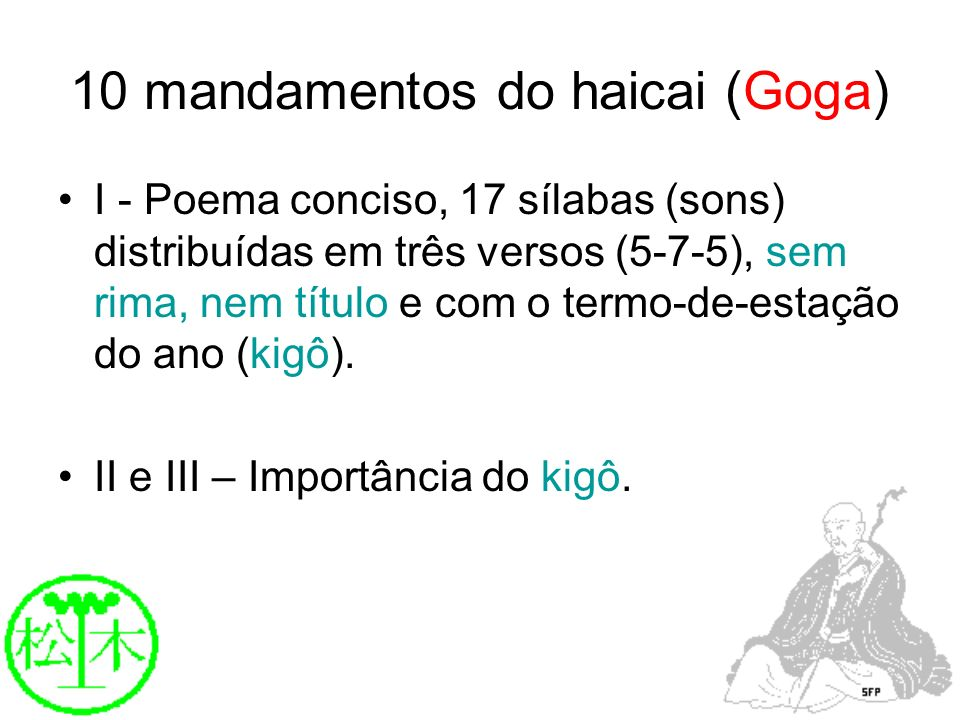 10 mandamentos do haicai (Goga)
