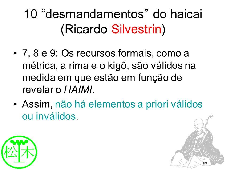 10 desmandamentos do haicai (Ricardo Silvestrin)