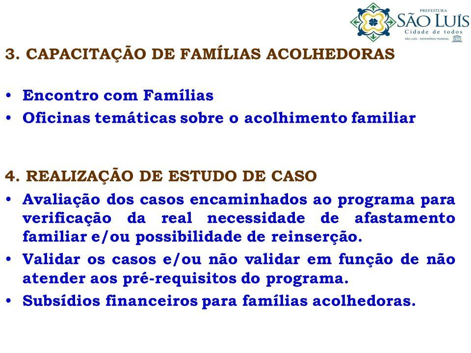 3. CAPACITAÇÃO DE FAMÍLIAS ACOLHEDORAS