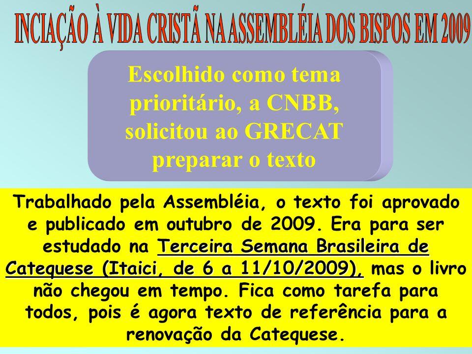 INCIAÇÃO À VIDA CRISTÃ NA ASSEMBLÉIA DOS BISPOS EM 2009