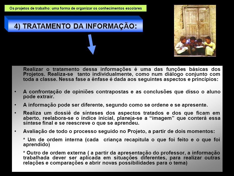 4) TRATAMENTO DA INFORMAÇÃO: