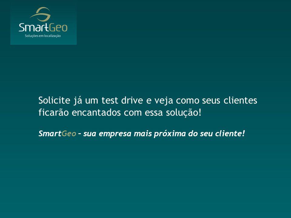 Solicite já um test drive e veja como seus clientes ficarão encantados com essa solução.