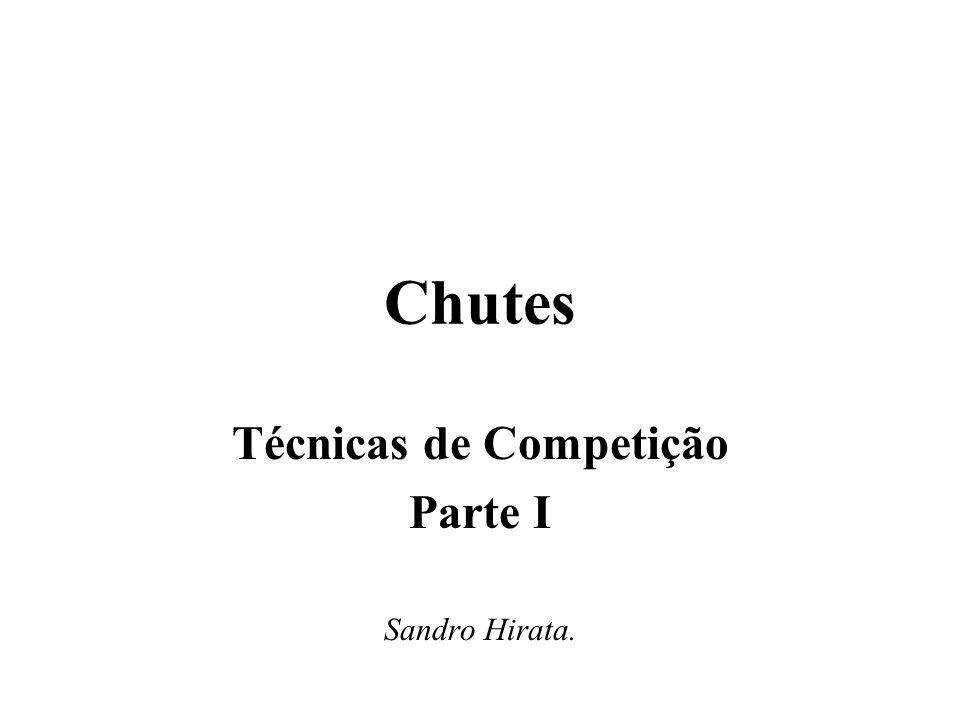 Técnicas de Competição Parte I Sandro Hirata.