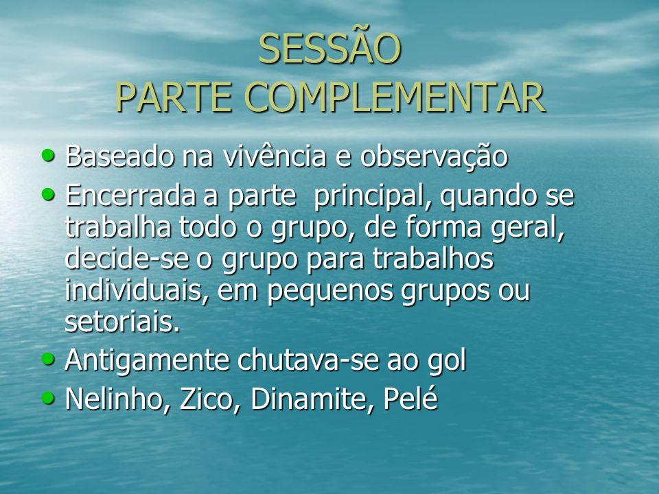 SESSÃO PARTE COMPLEMENTAR