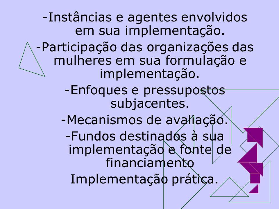 -Instâncias e agentes envolvidos em sua implementação.