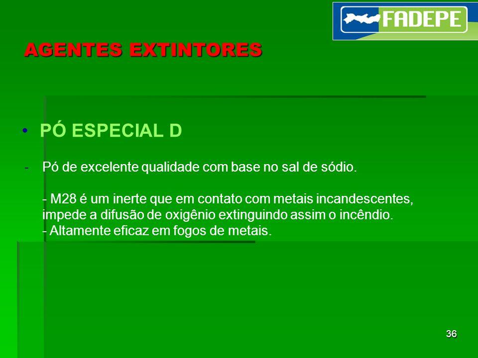 AGENTES EXTINTORES PÓ ESPECIAL D