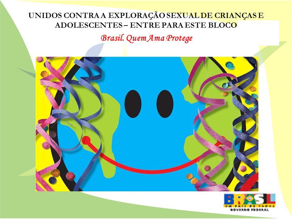 Brasil. Quem Ama Protege