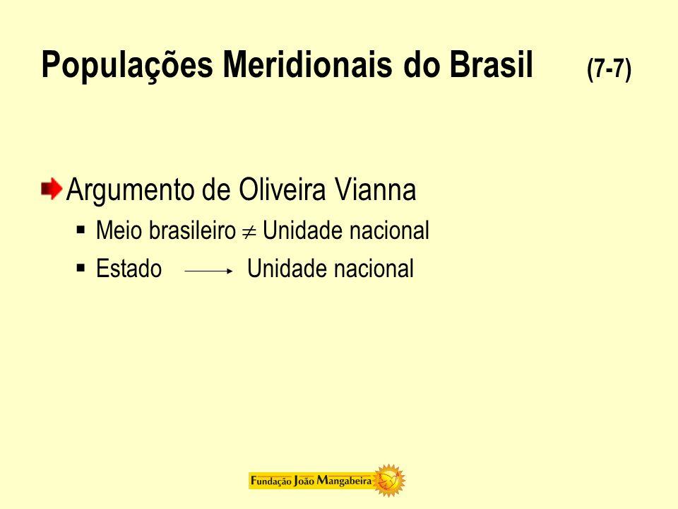 Populações Meridionais do Brasil (7-7)