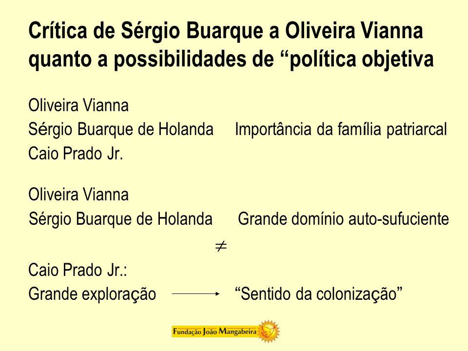 Sérgio Buarque de Holanda Grande domínio auto-sufuciente