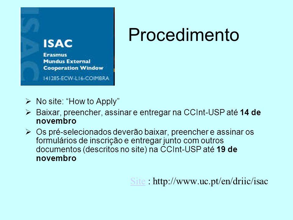 Procedimento Site : http://www.uc.pt/en/driic/isac