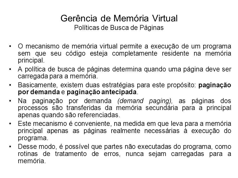 Gerência de Memória Virtual Políticas de Busca de Páginas