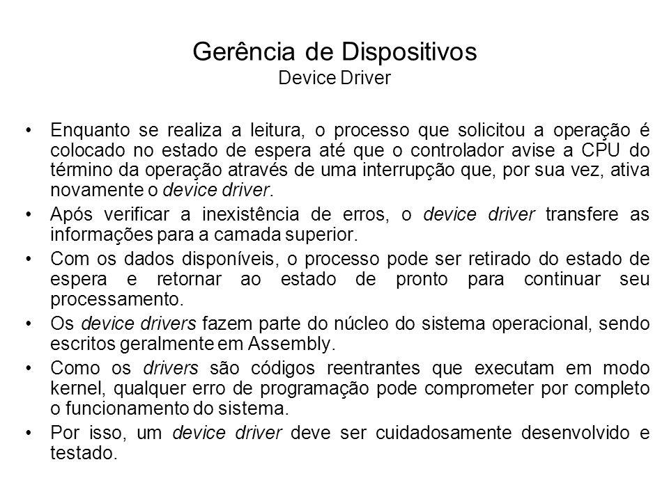 Gerência de Dispositivos Device Driver