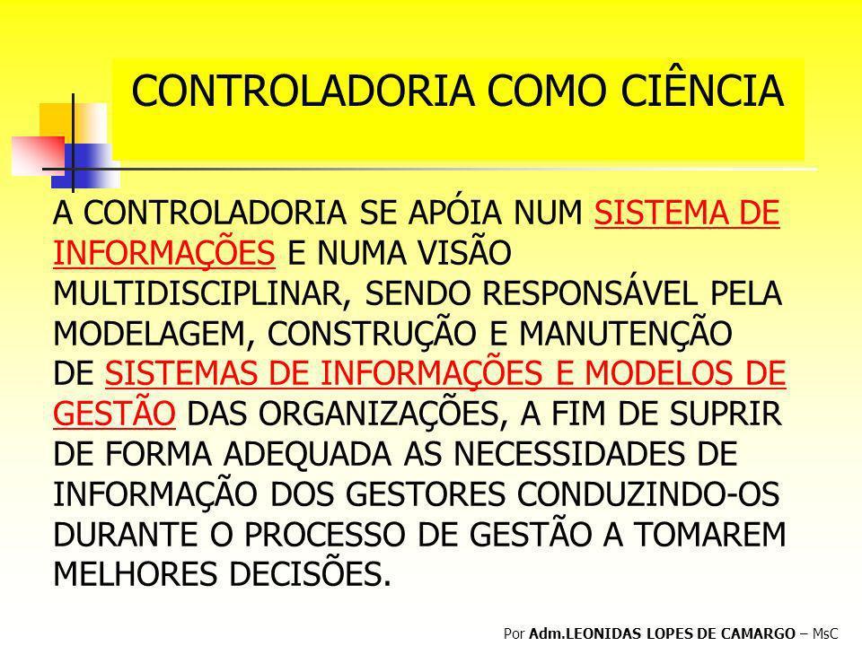 CONTROLADORIA COMO CIÊNCIA