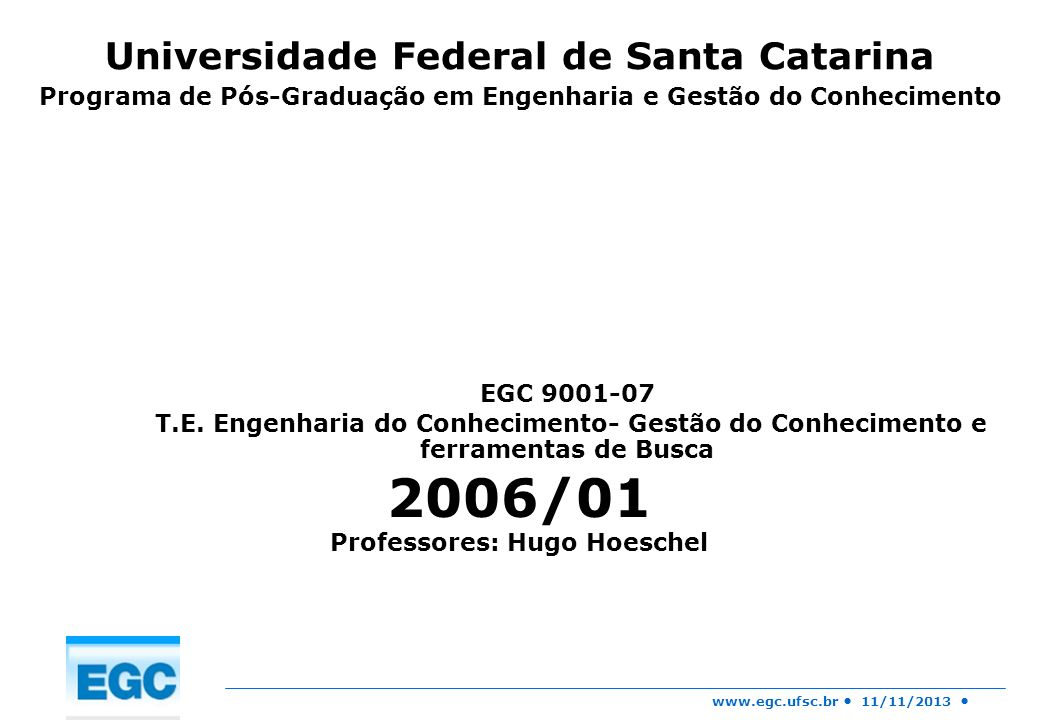 2006/01 Universidade Federal de Santa Catarina