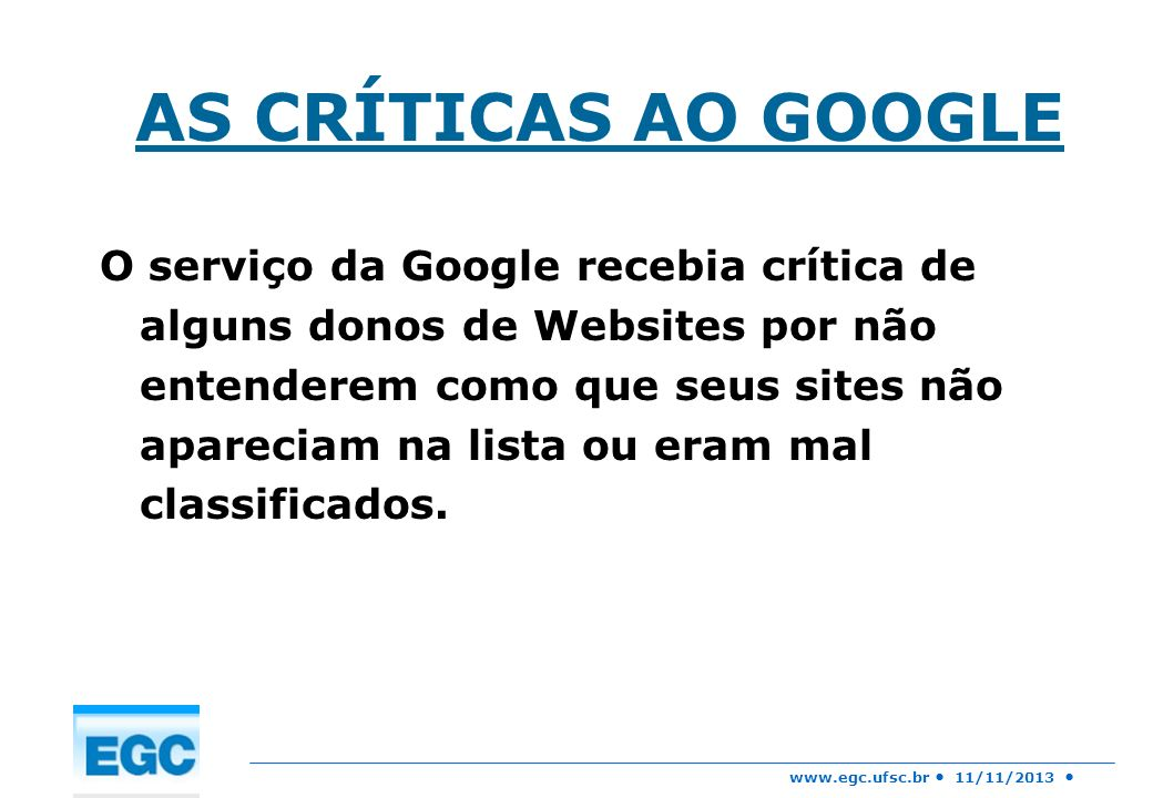 AS CRÍTICAS AO GOOGLE