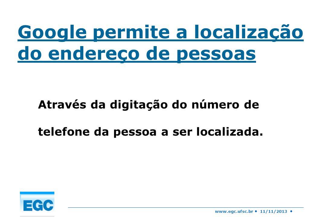 Google permite a localização do endereço de pessoas