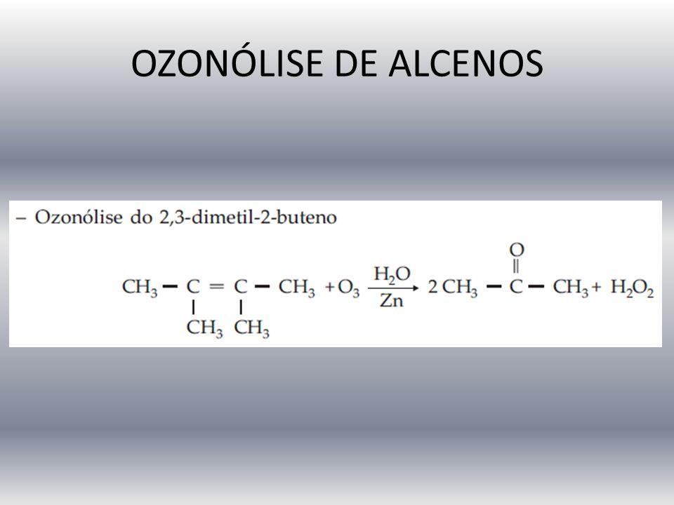 OZONÓLISE DE ALCENOS