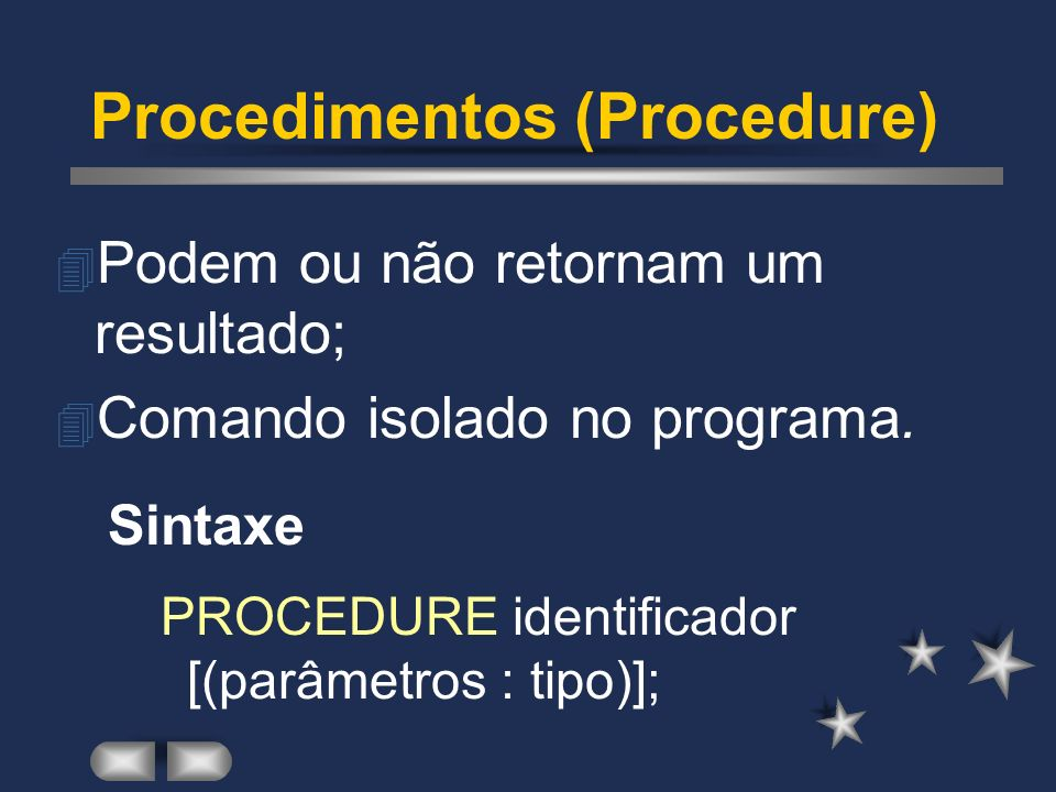 Procedimentos (Procedure)