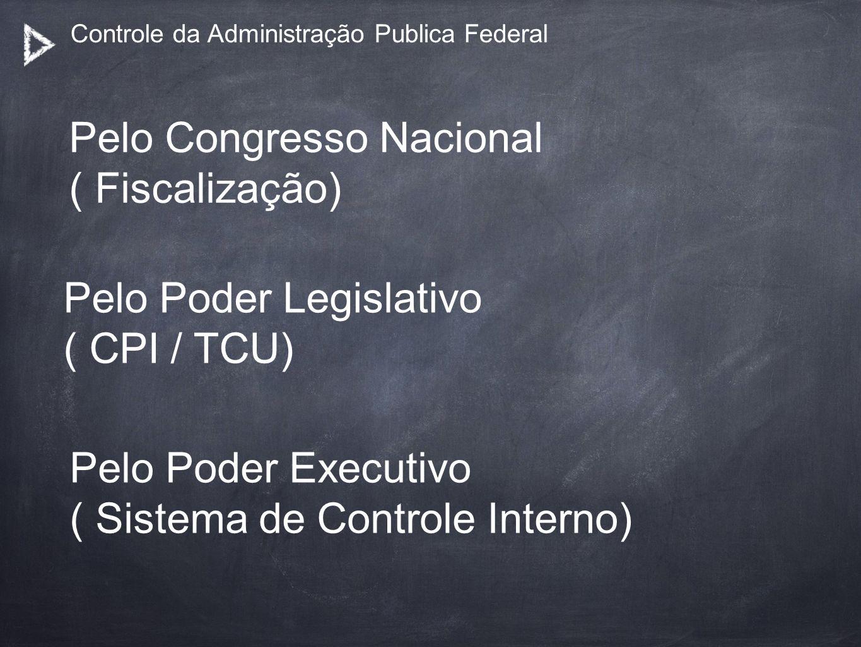 Controle da Administração Publica Federal