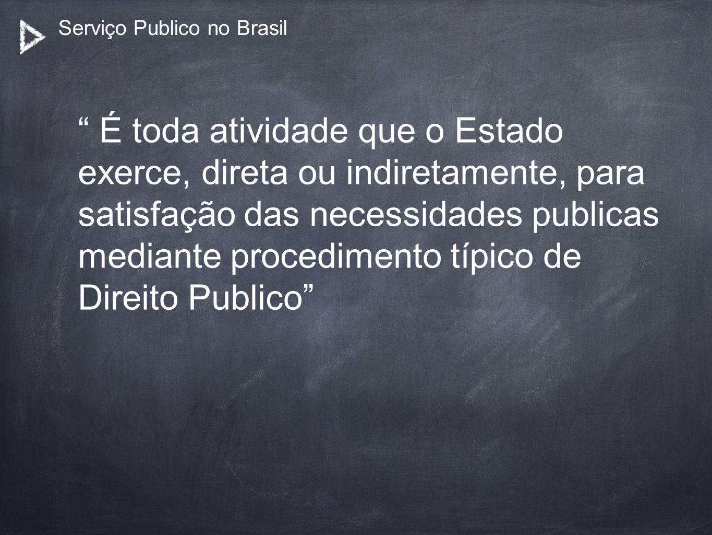 Serviço Publico no Brasil