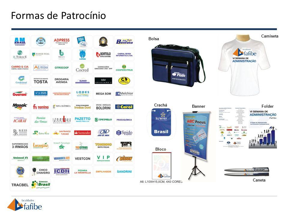 Formas de Patrocínio Camiseta Bolsa Crachá Banner Folder Bloco Caneta