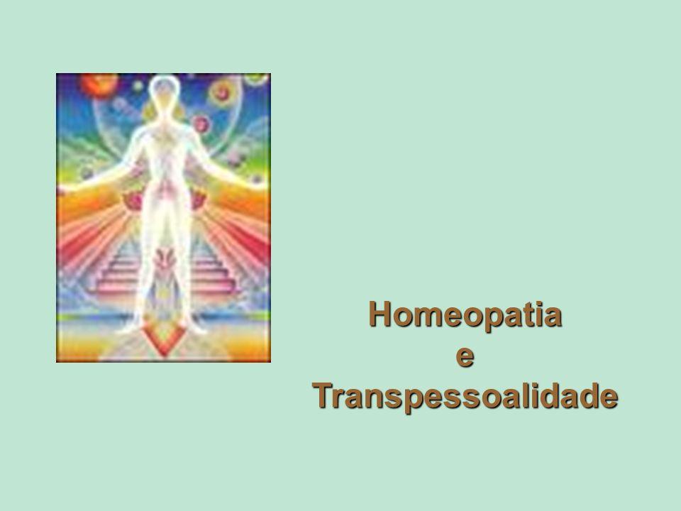 Homeopatia e Transpessoalidade
