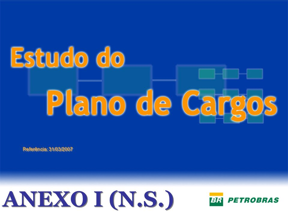Referência: 31/03/2007 ANEXO I (N.S.)