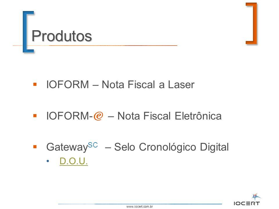 Produtos IOFORM – Nota Fiscal a Laser IOFORM- – Nota Fiscal Eletrônica