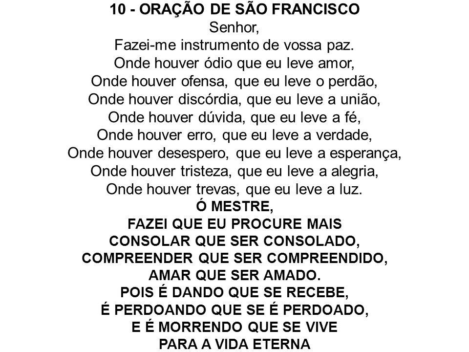 10 - ORAÇÃO DE SÃO FRANCISCO