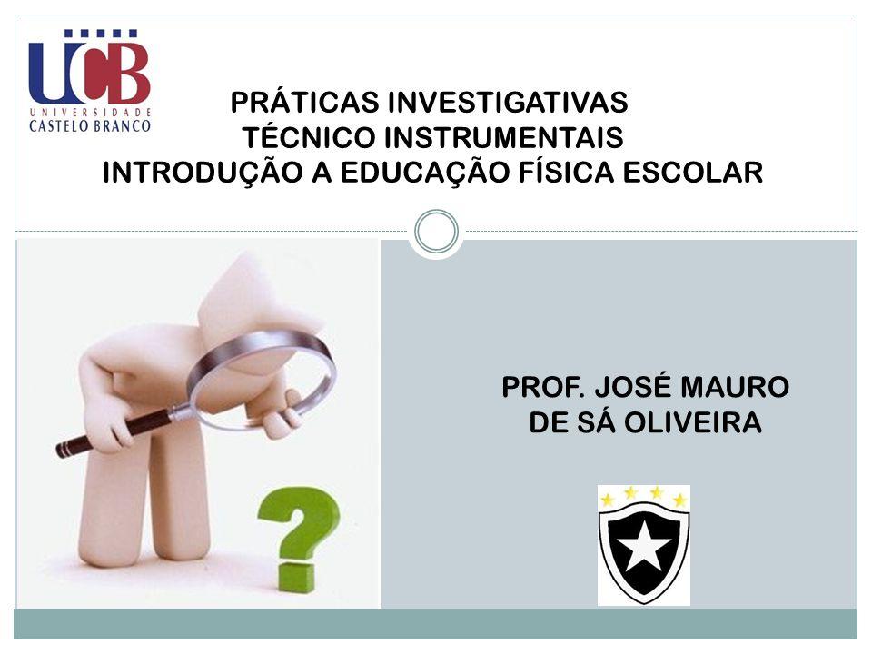 PRÁTICAS INVESTIGATIVAS TÉCNICO INSTRUMENTAIS