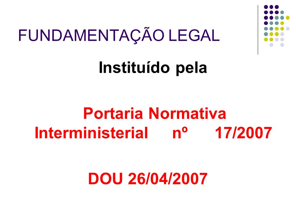 Portaria Normativa Interministerial nº 17/2007
