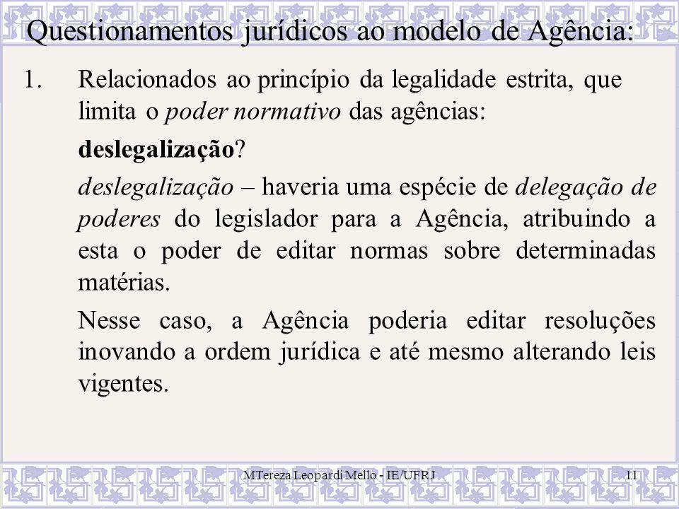 Questionamentos jurídicos ao modelo de Agência: