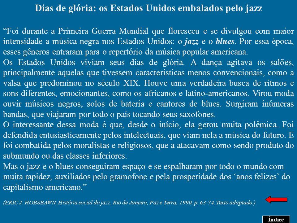 Dias de glória: os Estados Unidos embalados pelo jazz