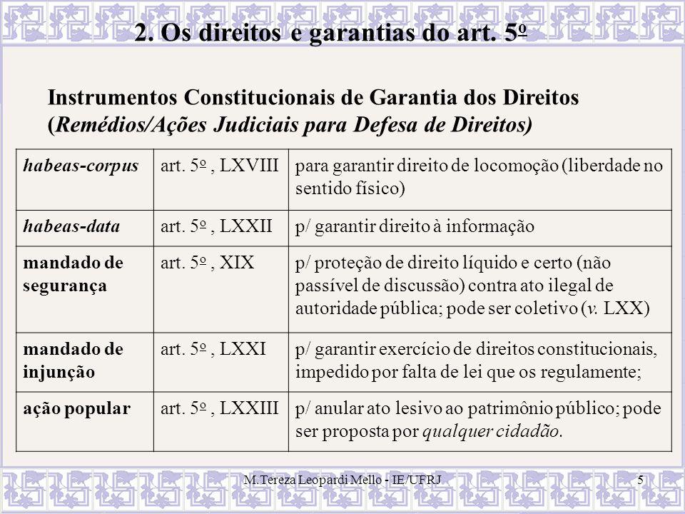 2. Os direitos e garantias do art. 5o
