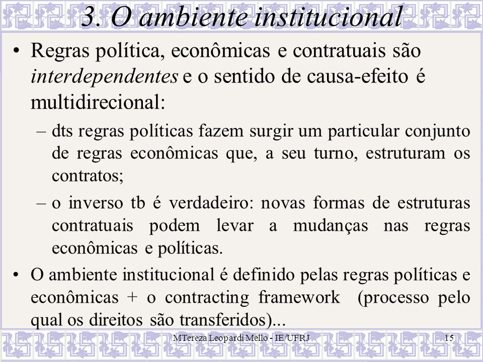 3. O ambiente institucional