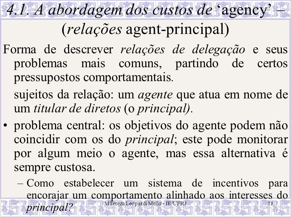 4.1. A abordagem dos custos de 'agency' – (relações agent-principal)