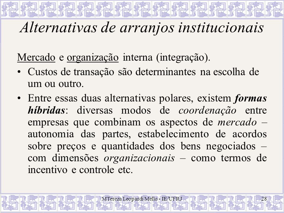 Alternativas de arranjos institucionais